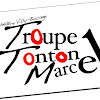 Troupe Tonton Marcel
