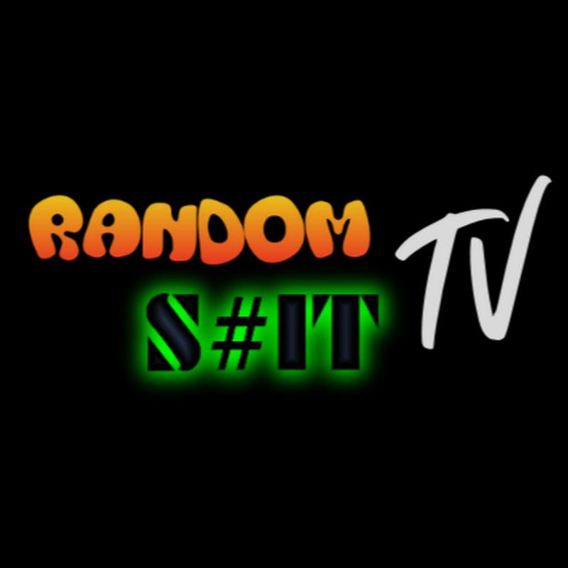 Random S#it TV (random-s-it-tv)