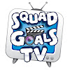 SquadGoalsTV