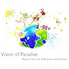 Vision of Paradise – Music + Art by Ruth Juon and Evi Juon