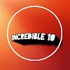 INCREDIBLE 10