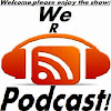 We R Podcast