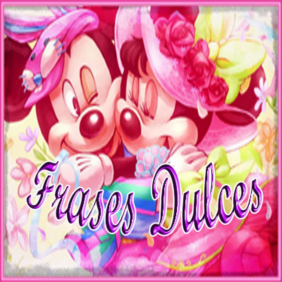 Frases Dulces Youtube
