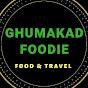 Ghumakad Foodie (ghumakad-foodie)