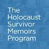 The Holocaust Survivor Memoirs Program