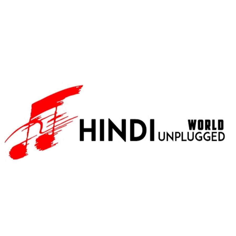 Hindi Unplugged World - YouTube