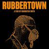 Rubbertown Film