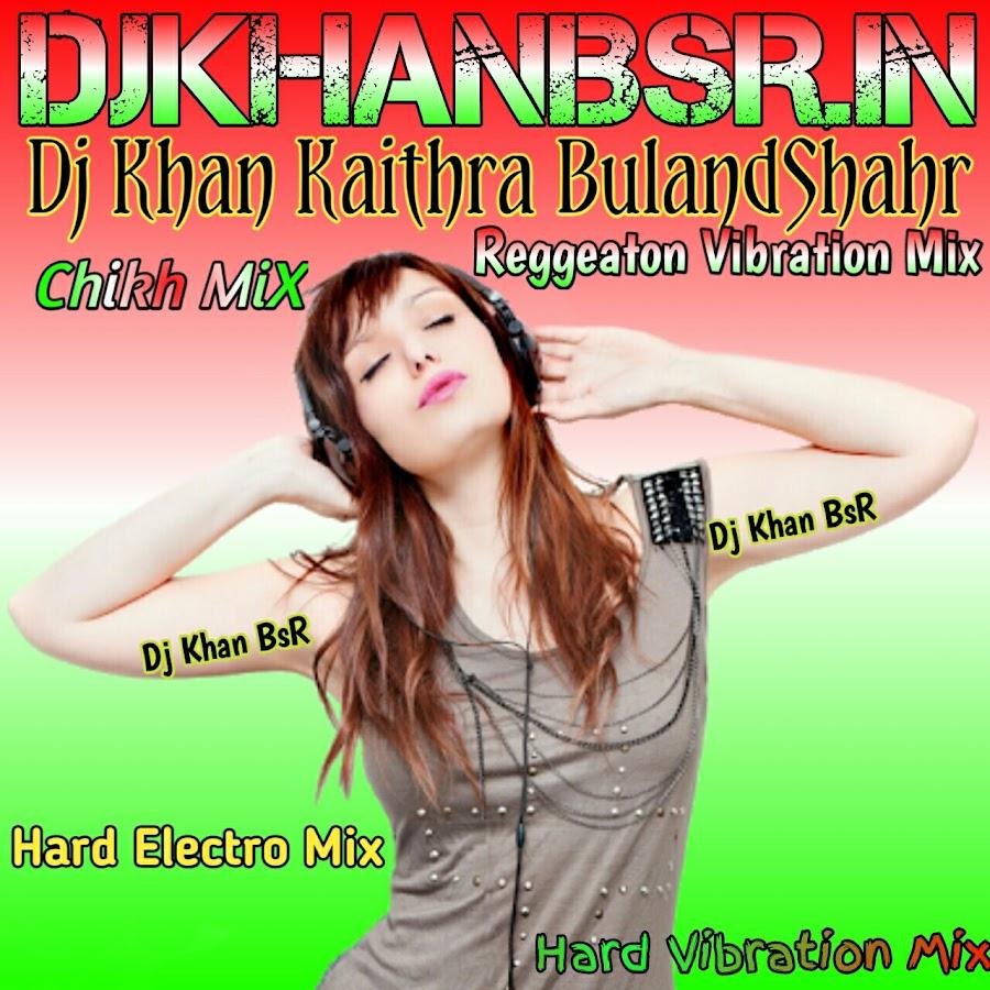 Dj Khan BsR - YouTube