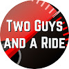 Two Guys and a Ride