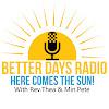 Better Days Radio