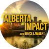 Alberta Impact with Bryce Lambert