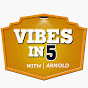 Vibes In 5