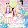 miracle² from ミラクルちゅーんず! Official YouTube Channel
