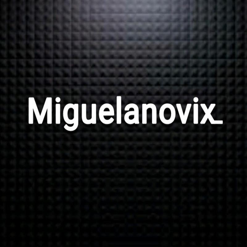 Miguelanovix