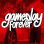 Gameplay Forever