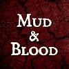 Mud & Blood Podcast