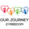 Our Journey 2 Freedom