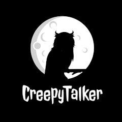 CreepyTalker