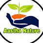 Aastha Nature