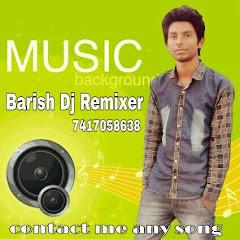 Dj Barish mixing