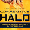 The Ultimate Competitive Guide to Halo