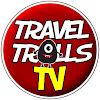 Travel Trolls TV