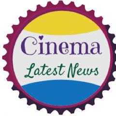 Cinema Latest News Net Worth