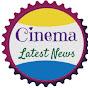 Cinema Latest News
