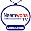 NsemWoha TV