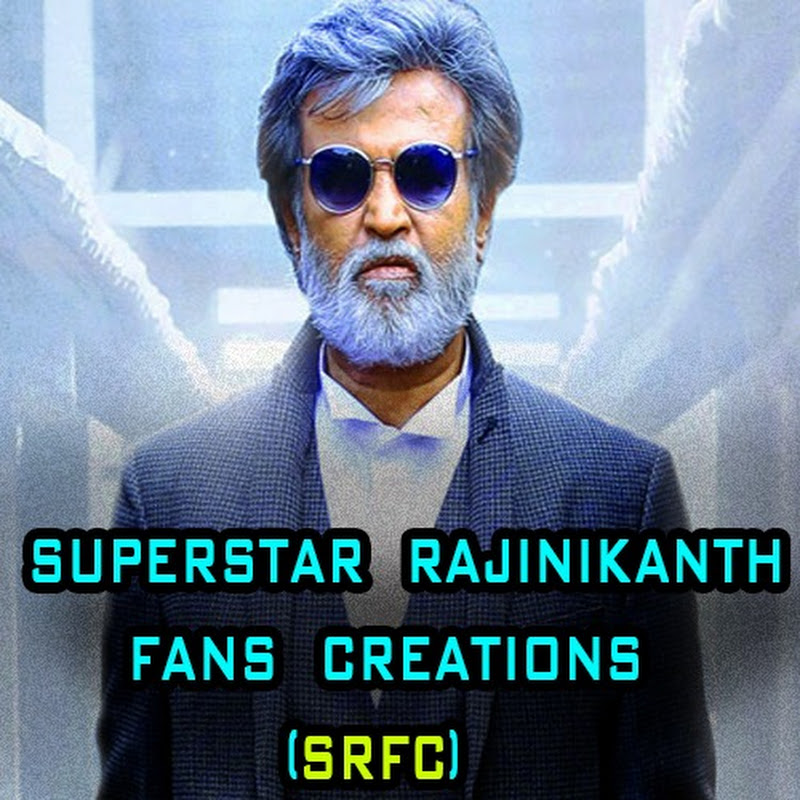 SUPERSTAR RAJINIKANTH FANS CREATIONS [SRFC] (superstar-rajinikanth-fans-creations-srfc)
