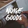 Noise Goods