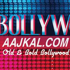 Bollywood Aajkal Net Worth