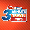 3 Minute Travel Tips