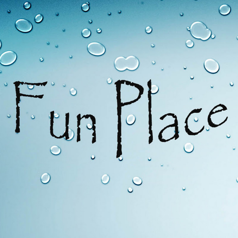 Fun Place