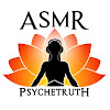 ASMR Psychetruth