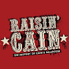 Raisin' Cain Movie