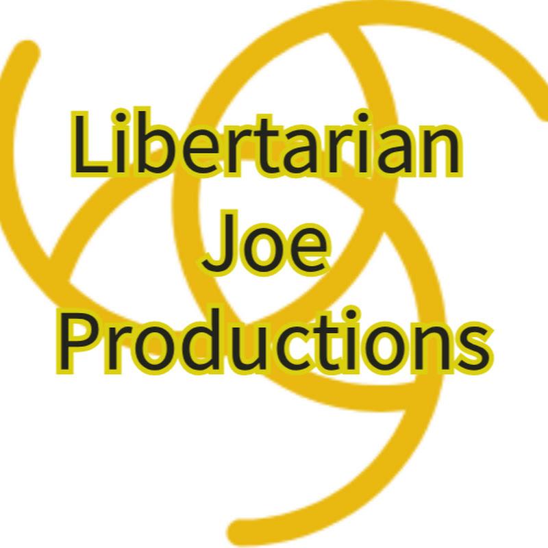 Libertarian Joe Productions (libertarian-joe-productions)