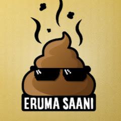 Eruma Saani Net Worth