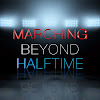 Marching Beyond Halftime