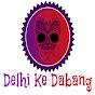 Delhi Ke Dabang
