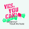 GREEN UP YOUR FUTURE