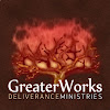Greater Works Deliverance Ministries