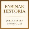 Ensinar História - Joelza Ester Domingues