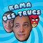 Kama Des trucs