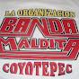 BANDA MALDITA Coyotepec