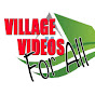 VILLAGE VIDEOS FOR ALL