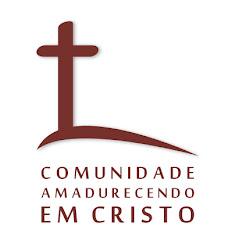 Comunidade Amadurecendo em Cristo