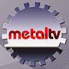 Metal TV
