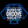 Dudes Of Groove Society