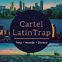 Cartel LatinTrap